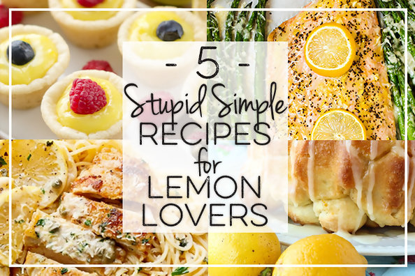 Food livingly 5 stupid simple recipes for lemon lovers forumfinder Choice Image