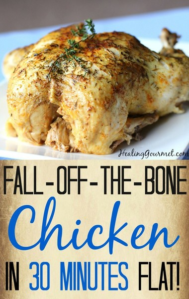 Cook a whole chicken in 30 minutes