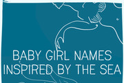 Baby Girl Names Inspired by the Sea