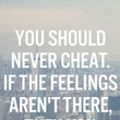 Feelings Aren't There Quote