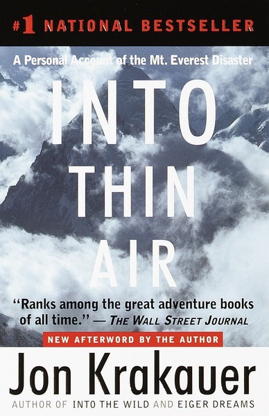 'Into Thin Air: A Personal Account Of The Mount Everest Disaster'