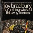 'Something Wicked This Way Comes' by Ray Bradbury