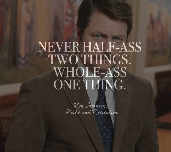 Words by Ron Swanson, 'Parks and Recreation'