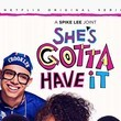 'She's Gotta Have It'