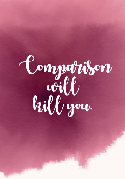 comparison will kill you inspiring quotes for your new year s