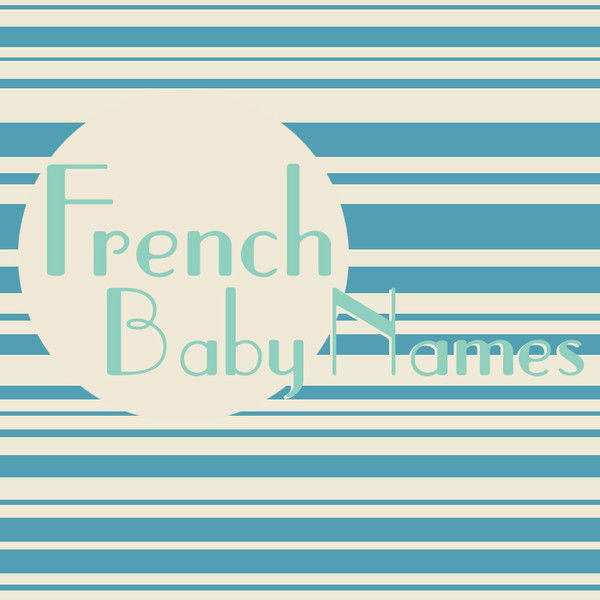 The Cutest French Baby Names for Boys